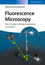 Fluorescence Microscopy: From Principles to Biological Applications, 2nd Edition (3527338373) cover image