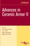 Advances in Ceramic Armor II, Ceramic Engineering and Science Proceedings, Cocoa Beach, Volume 27, Issue 7 (0470080574) cover image