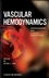 Vascular Hemodynamics: Bioengineering and Clinical Perspectives (0470089474) cover image