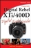 Canon EOS Digital Rebel XTi / 400D Digital Field Guide (0470110074) cover image