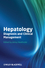 Hepatology: Diagnosis and Clinical Management (0470656174) cover image