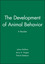 The Development of Animal Behavior: A Reader (0631207074) cover image