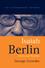 Isaiah Berlin: Liberty and Pluralism (0745624774) cover image