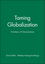 Taming Globalization: Frontiers of Governance (0745630774) cover image
