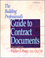 The Building Professional's Guide to Contracting Documents, 3rd Edition (0876295774) cover image