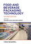 Food and Beverage Packaging Technology, 2nd Edition (1444392174) cover image