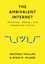 The Ambivalent Internet: Mischief, Oddity, and Antagonism Online (1509501274) cover image