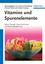 Vitamine und Spurenelemente: Bedarf, Mangel, Hypervitaminosen und Nahrungsergänzung (3527653074) cover image