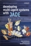 Developing Multi-Agent Systems with JADE (0470057475) cover image