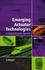 Emerging Actuator Technologies: A Micromechatronic Approach (0470091975) cover image