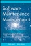 Software Maintenance Management: Evaluation and Continuous Improvement (0470147075) cover image