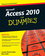 Access 2010 For Dummies (0470497475) cover image