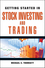 Getting Started in Stock Investing and Trading (0470880775) cover image