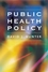 Public Health Policy (0745626475) cover image