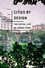 Cities by Design: The Social Life of Urban Form (0745648975) cover image