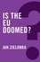 Is the EU Doomed? (0745683975) cover image