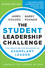 The Student Leadership Challenge: Five Practices for Becoming an Exemplary Leader, 2nd Edition (1118390075) cover image