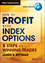How to Profit with Index Options: 5 Steps to Winning Trades (1118633075) cover image