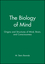 The Biology of Mind: Origins and Structures of Mind, Brain, and Consciousness (1891786075) cover image