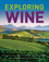 Exploring Wine: The Culinary Institute of America's Guide to Wines of the World, Completely Revised 3rd Edition (EHEP001875) cover image