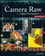 Adobe Camera Raw for Digital Photographers Only, 2nd Edition (0470224576) cover image