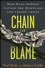 Chain of Blame: How Wall Street Caused the Mortgage and Credit Crisis (0470292776) cover image