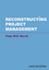 Reconstructing Project Management (0470659076) cover image