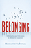 Belonging: Solidarity and Division in Modern Societies (0745655076) cover image