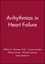 Arrhythmias in Heart Failure (0879937076) cover image