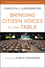 Bringing Citizen Voices to the Table: A Guide for Public Managers (1118230876) cover image