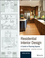 Residential Interior Design: A Guide To Planning Spaces, 3rd Edition (1119013976) cover image