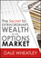 The Secret to Extraordinary Wealth in the Options Market (1592803776) cover image