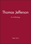 Thomas Jefferson: An Anthology (1881089576) cover image