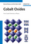 Cobalt Oxides: From Crystal Chemistry to Physics (3527331476) cover image
