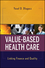 Value Based Health Care: Linking Finance and Quality (0470281677) cover image