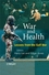 War and Health: Lessons from the Gulf War (0470512377) cover image