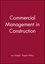 Commercial Management in Construction (0632058277) cover image