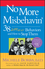 No More Misbehavin': 38 Difficult Behaviors and How to Stop Them (0787966177) cover image