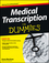 Medical Transcription For Dummies (1118343077) cover image