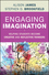 Engaging Imagination: Helping Students Become Creative and Reflective Thinkers (1118409477) cover image