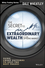 The Secret to Extraordinary Wealth in the Options Market: Using Chart Patterns to Spot the Best Trades (1118633377) cover image