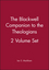 The Blackwell Companion to the Theologians, 2 Volume Set (1405135077) cover image