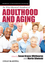 The Wiley-Blackwell Handbook of Adulthood and Aging (1444331477) cover image