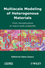 Multiscale Modeling of Heterogenous Materials: From Microstructure to Macro-Scale Properties (1848210477) cover image