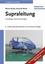 Supraleitung: Grundlagen und Anwendungen, 6., vollst. überarb. u. erw. Aufl. (3527662677) cover image