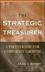 The Strategic Treasurer: A Partnership for Corporate Growth (0470407778) cover image