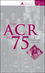 The ACR at 75: A Diamond Jubilee (0470523778) cover image