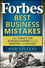 Forbes Best Business Mistakes: How Today's Top Business Leaders Turned Missteps into Success (0470598778) cover image