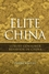 Elite China: Luxury Consumer Behavior in China (0470822678) cover image