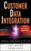 Customer Data Integration: Reaching a Single Version of the Truth (0471916978) cover image
